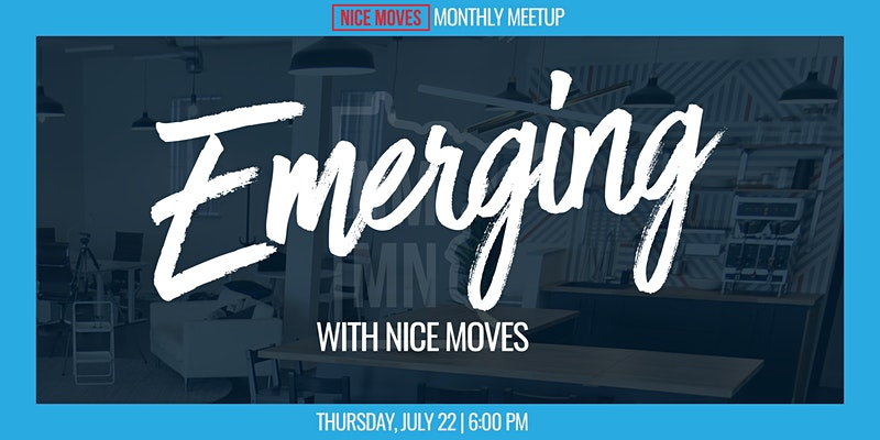 Emerging with Nice Moves