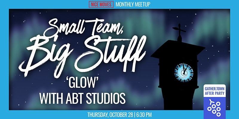 Nice Moves Events - Small Team, Big Stuff: 'Glow' with ABT Studios